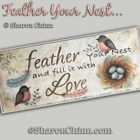 Feather Your Nest by Sharon Chinn